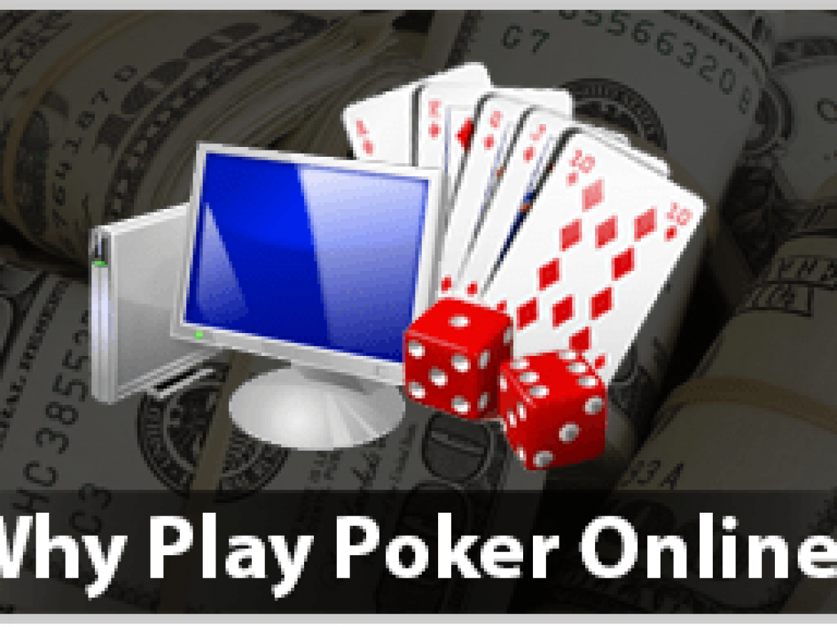 Play Poker Online Is The Best Form of Entertainment